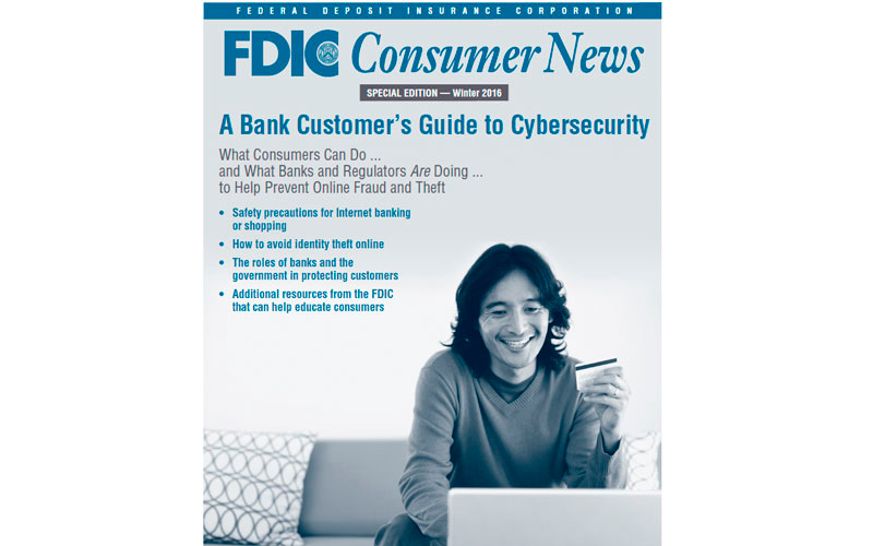 FDIC Consumer News – A Bank Customer's Guide to Cybersecurity