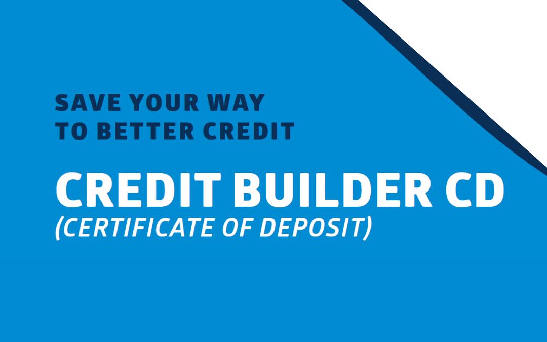 Credit Builder CD