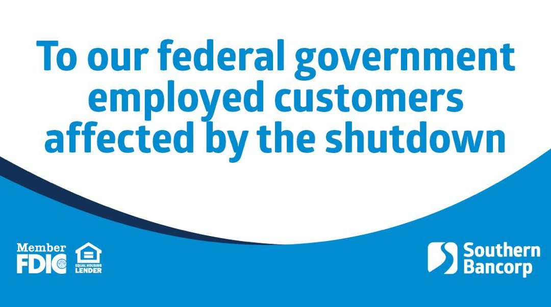 Southern Bancorp to Offer Assistance to Federal Employees Affected by Government Shutdown